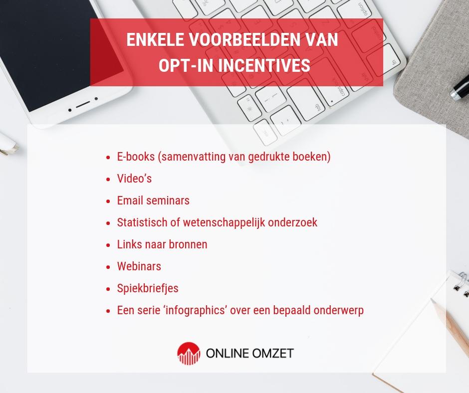 Opt-in incentive voorbeelden