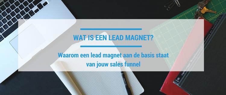 Lead magnet uitgelegd