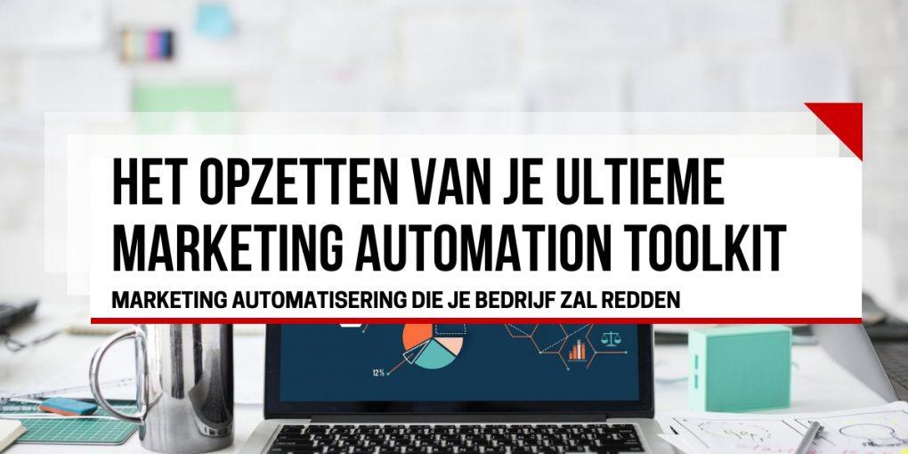 Marketing automatisering toolkit opzetten